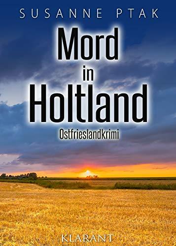 Mord in Holtland. Ostfrieslandkrimi (Dr. Josefine Brenner ermittelt 11)