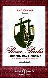 ROSA PARKS: Modern Day Heroine