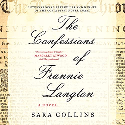 The Confessions of Frannie Langton Audiobook By Sara Collins cover art