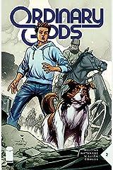Ordinary Gods #2 Kindle Edition