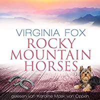 Rocky Mountain Horses Hörbuch