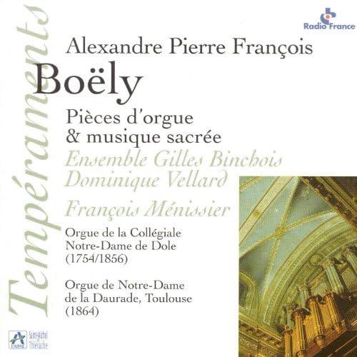 Ensemble Gilles Binchois, Dominique Vellard & François Ménissier