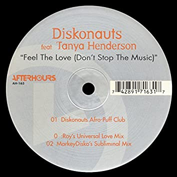 Feel the Love (Don't Stop the Music)