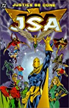 Justice Be Done (JSA: Justice Society of America, Book 1)