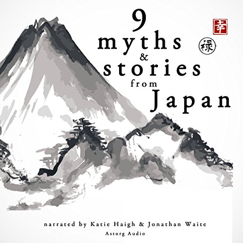 Nine Myths and Stories from Japan audiobook cover art
