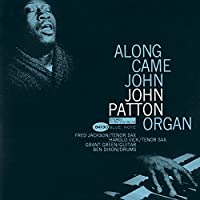 Along Came John by Big John Patton