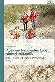Aus dem turbulenten Leben einer Großfamilie: 2 Erwachsene und 6 Kinder. Pläne, Urlaub, Alltag.