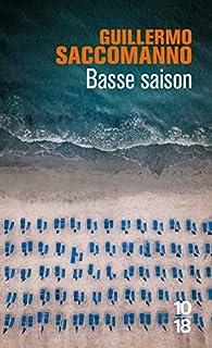 Basse saison par Guillermo Saccomanno