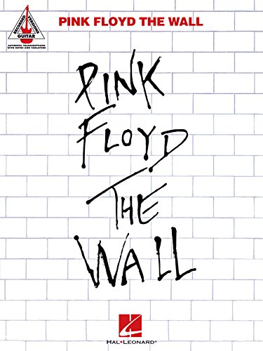 Pink Floyd - The Wall Songbook (Guitar Recorded Versions) (English Edition)