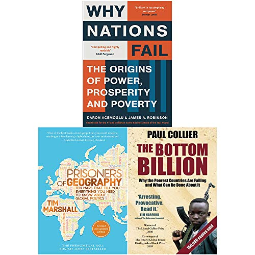 Why Nations Fail, Prisoners of Geography, The Bottom Billion 3 Books Collection Set