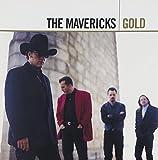 Gold [2 CD] by The Mavericks (2006-08-08)