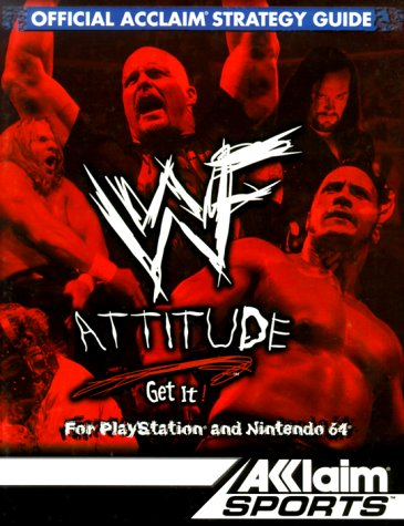 Wwf Attitude: Offical Acclaim Strategy Guide
