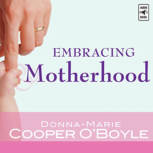 Embracing Motherhood audiobook cover art