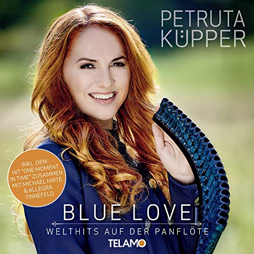 Blue Love: Welthits auf der Panflöte