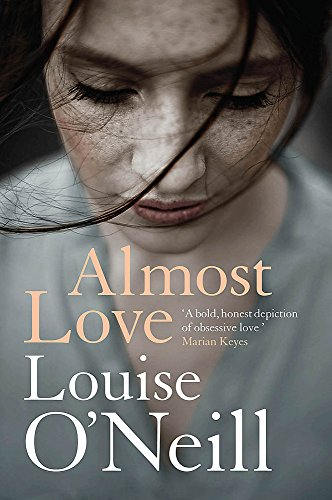 Almost Love: the addictive story of obsessive love from the bestselling author of Asking for It