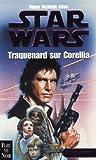 Star Wars - La trilogie corellienne, tome1 : Traquenard sur Corellia