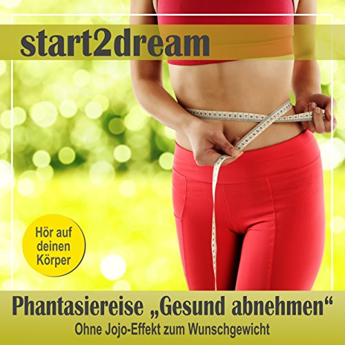 "Phantasiereise ""Gesund abnehmen"" audiobook cover art"