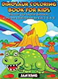 Dinosaur Coloring Book for Kids: Have fun with your daughter with this gift: Color Tyrannosaurus Rex, Gigantosaurus, Velociraptor, Allosaurus, ... and Dilophosaurus, 50 Pages of pure fun!