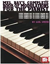 Mel Bay Complete Book of Modulations for the Pianist