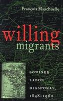 Willing Migrants: Soninke Labor Diasporas, 1848-1960 (Western African Studies)