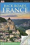 Back Roads France (Travel Guide)