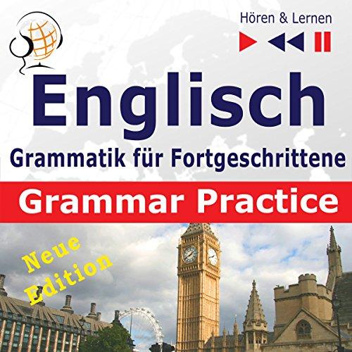Couverture de Englisch Grammatik für Fortgeschrittene - New Edition- Grammar Practice Niveau B2-C1