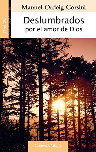 Deslumbrados Por El Amor De Dios (Cuadernos Palabra)