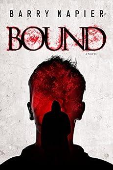 [Barry Napier]のBound (English Edition)