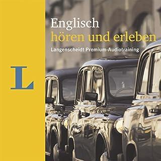Englisch hören und erleben (Langenscheidt Premium-Audiotraining) Titelbild