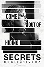 Secrets: Come Out Of Hiding