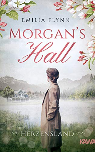 Morgan's Hall: Herzensland (Die Morgan-Saga 1)