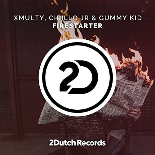 XMulty, Cirillo Jr & Gummy Kid