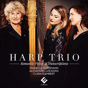 Harp Trio: Romantic Pieces & Transcriptions
