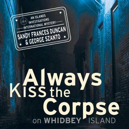 Always Kiss the Corpse on Whidbey Island audiobook cover art