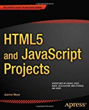 HTML5 and JavaScript Projects (Expert's Voice in Web Development)
