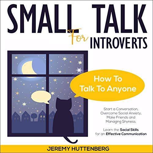 Small Talk for Introverts: How to Talk to Anyone  By  cover art