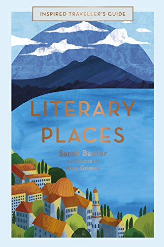 Literary Places (Inspired Traveller