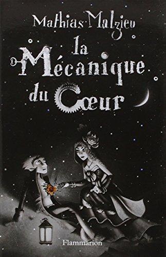 La Mcanique Du Coeur French Edition By Mathias Malzieu 2007 08 02
