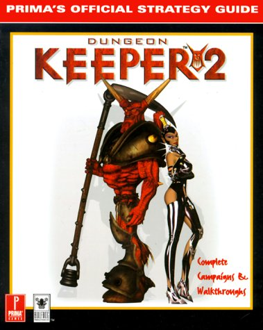 Dungeon Keeper 2: Strategy Guide (Official Strategy Guide)