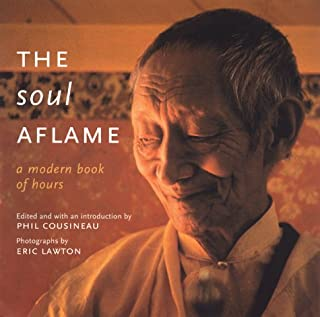 The Soul Aflame: A Modern Book of Hours