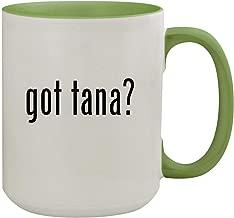 got tana? - 15oz Ceramic Inner & Handle Colored Coffee Mug, Light Green