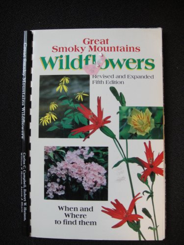 Great Smoky Mountains Wildflowers: When & Where to Find Them