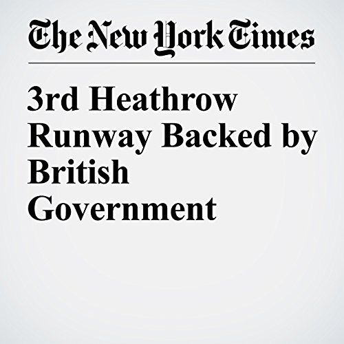 3rd Heathrow Runway Backed by British Government cover art