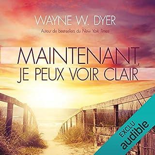 Maintenant, je peux voir clair                   De :                                                                                                                                 Wayne W. Dyer                               Lu par :                                                                                                                                 René Gagnon                      Durée : 4 h et 52 min     15 notations     Global 4,5