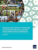 Fragile and Conflict-Affected Situations and Small Island Developing States Approach