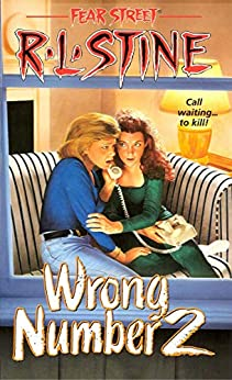 Wrong Number 2 (Fear Street Book 27) by [R.L. Stine]