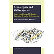 School Space and its Occupation (Advances in Learning Environments Research)