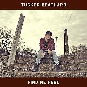 Find Me Here (Broke Down)
