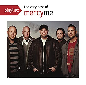 Playlist  The Very Best of MercyMe