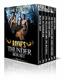 Rayne's Thunder : The Complete Shifter Romantic Serial (Dating a Werewolf Series Book 1) by [Jami Brumfield, Michele Gwynn]